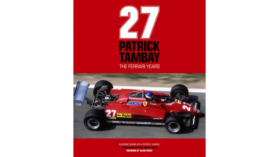 27: Patrick Tambay – The Ferrari Years review
