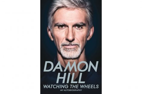 """Watching the Wheels"" - my autobiography by Damon Hill"