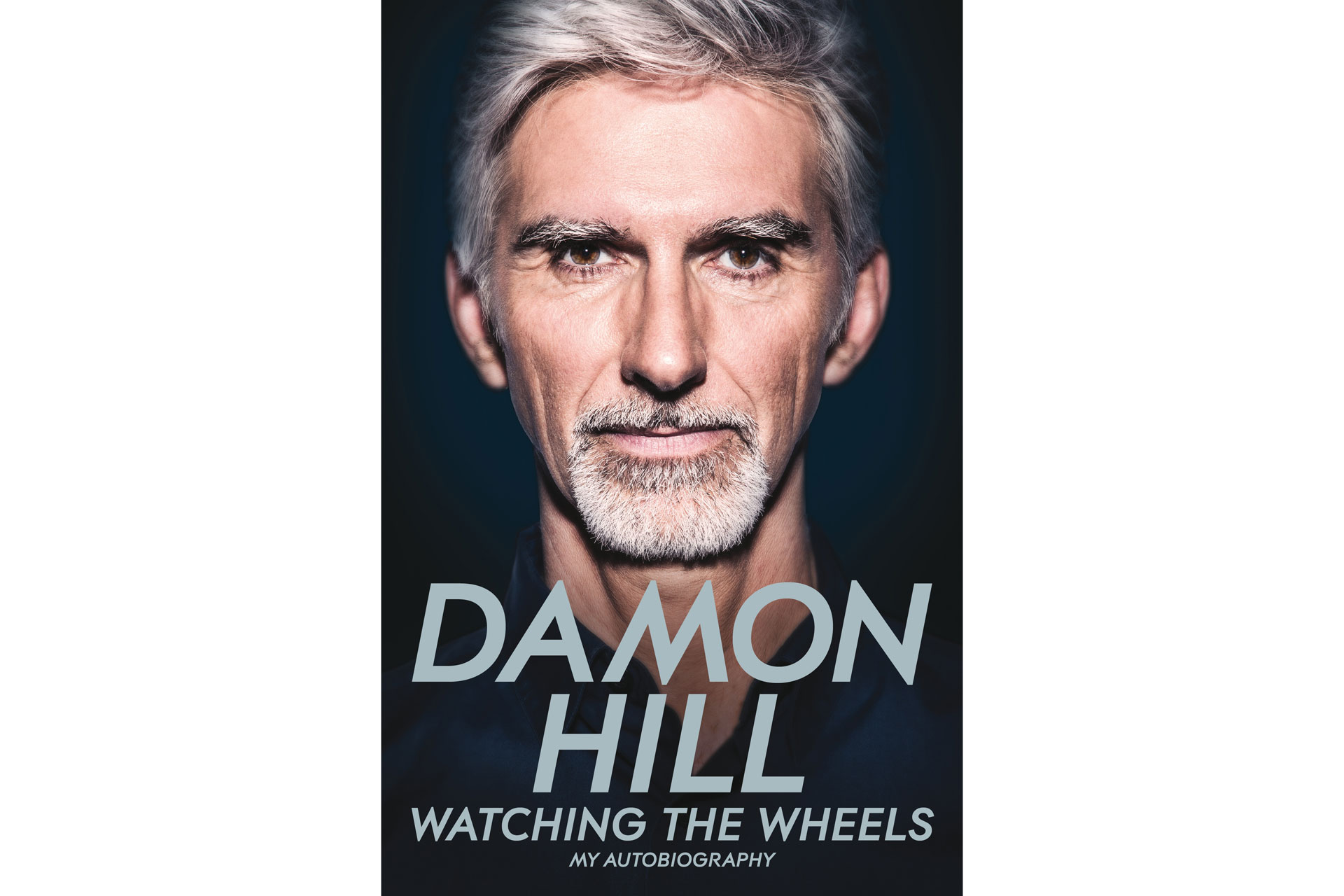 """""""Watching the Wheels"""" - my autobiography by Damon Hill"""