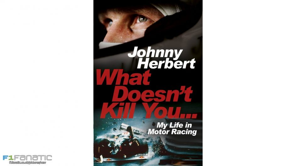 """What Doesn't Kill You…"": Herbert's F1 memoir reviewed"