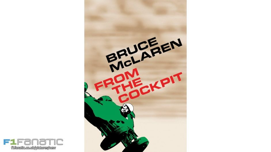 Bruce McLaren: From the Cockpit reviewed
