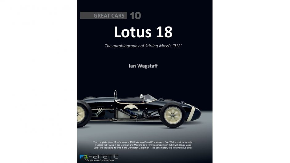 Lotus 18: The autobiography of Moss's '912' reviewed