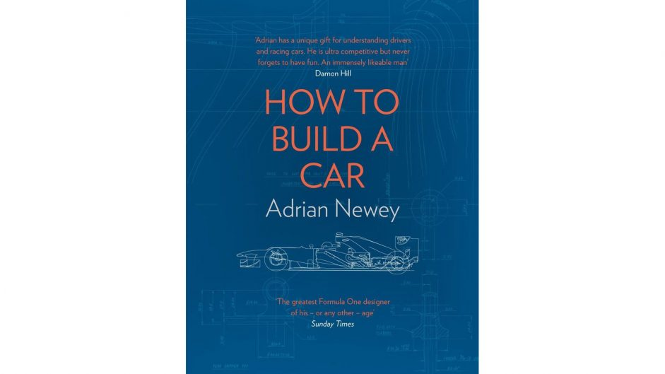 """""""How to Build a Car"""": Newey's autobiography reviewed"""