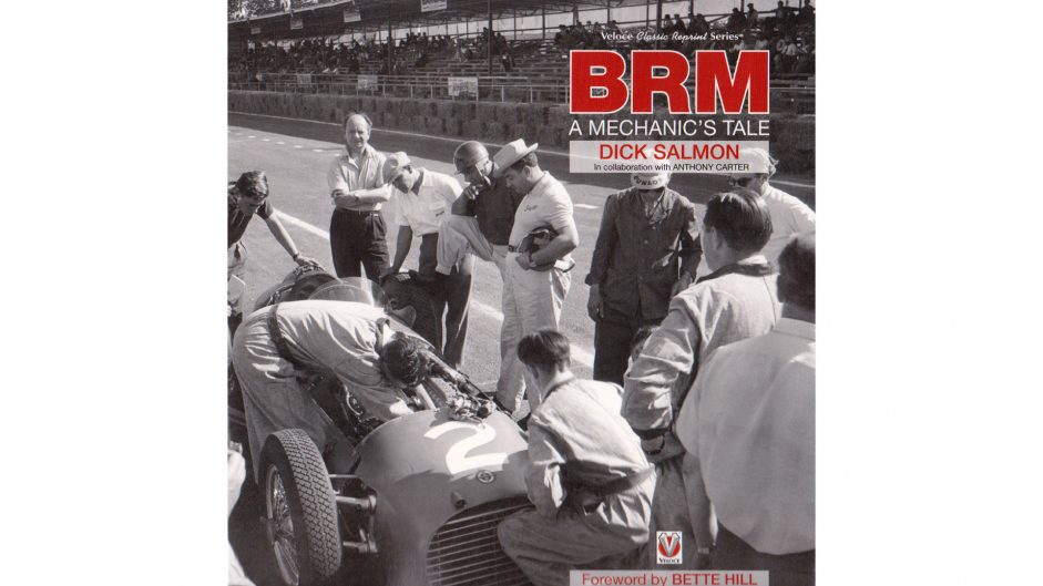 """""""BRM: A Mechanic's Tale"""" by Dick Salmon reviewed"""