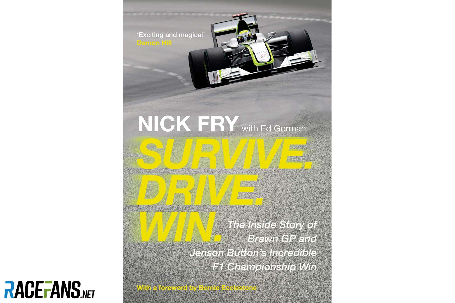 """Survive. Drive. Win."" by Nick Fry"