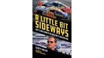 """A Little Bit Sideways"": Reissued insider account of nineties NASCAR reviewed"